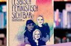 """Online Lesung """"Lesbisch Feministisch Sichtbar"""" und Gespräch"""